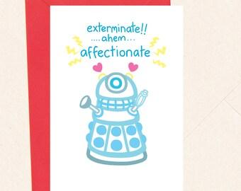 Funny Dr Who Love Card, Dalek Anniversary card, Nerdy Sci Fi Love Card, Funny Geek Love