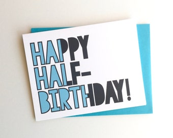 Half birthday etsy happy half birthday choose from 3 colors single card envelope bookmarktalkfo Image collections