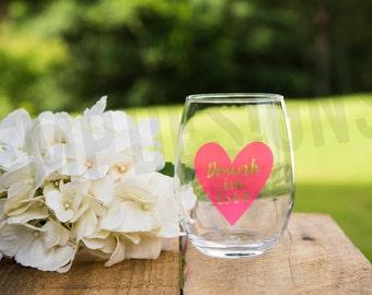 Drunk in Love Wine Glasses, Valentine's Day Gift, Bachelorette Party Wine Glass, Bride Wine Glass, Wedding