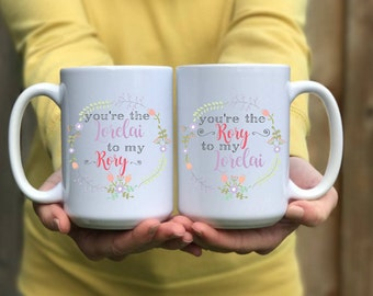 Gilmore Girls Mug Set | You're the Lorelai to my Rory | You're the Rory to my Lorelai | Mother Daughter Gift Set | Gilmore Girls Gift
