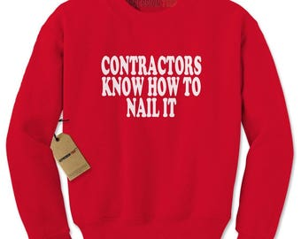 Contractors Know How To Nail It Adult Crewneck Sweatshirt