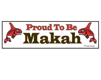 Proud to be Makah