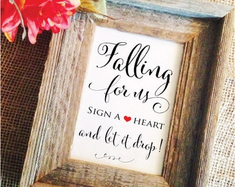 Wedding drop box guest book sign - falling for us sign a heart and let it drop wedding sign (Frame NOT included)