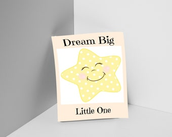Smiling Star Dream Big Little One Wall Art Instant Printable Download