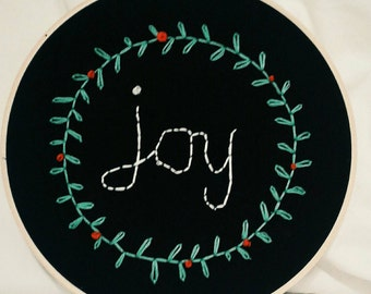 """Hand Embroidered """"Joy"""" Design with 8"""" hoop"""