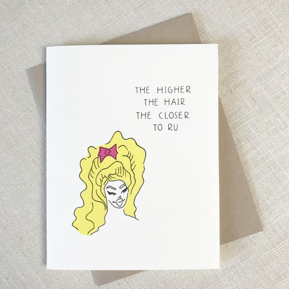 Funny drag queen card the higher the hair funny birthday funny drag queen card the higher the hair funny birthday card gay birthday card drag queen birthday gay card best friend card bookmarktalkfo Choice Image