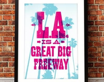 Dionne Warwick art print, song lyric art, music inspired print, typographic print, L.A. is a great big freeway, song lyric print