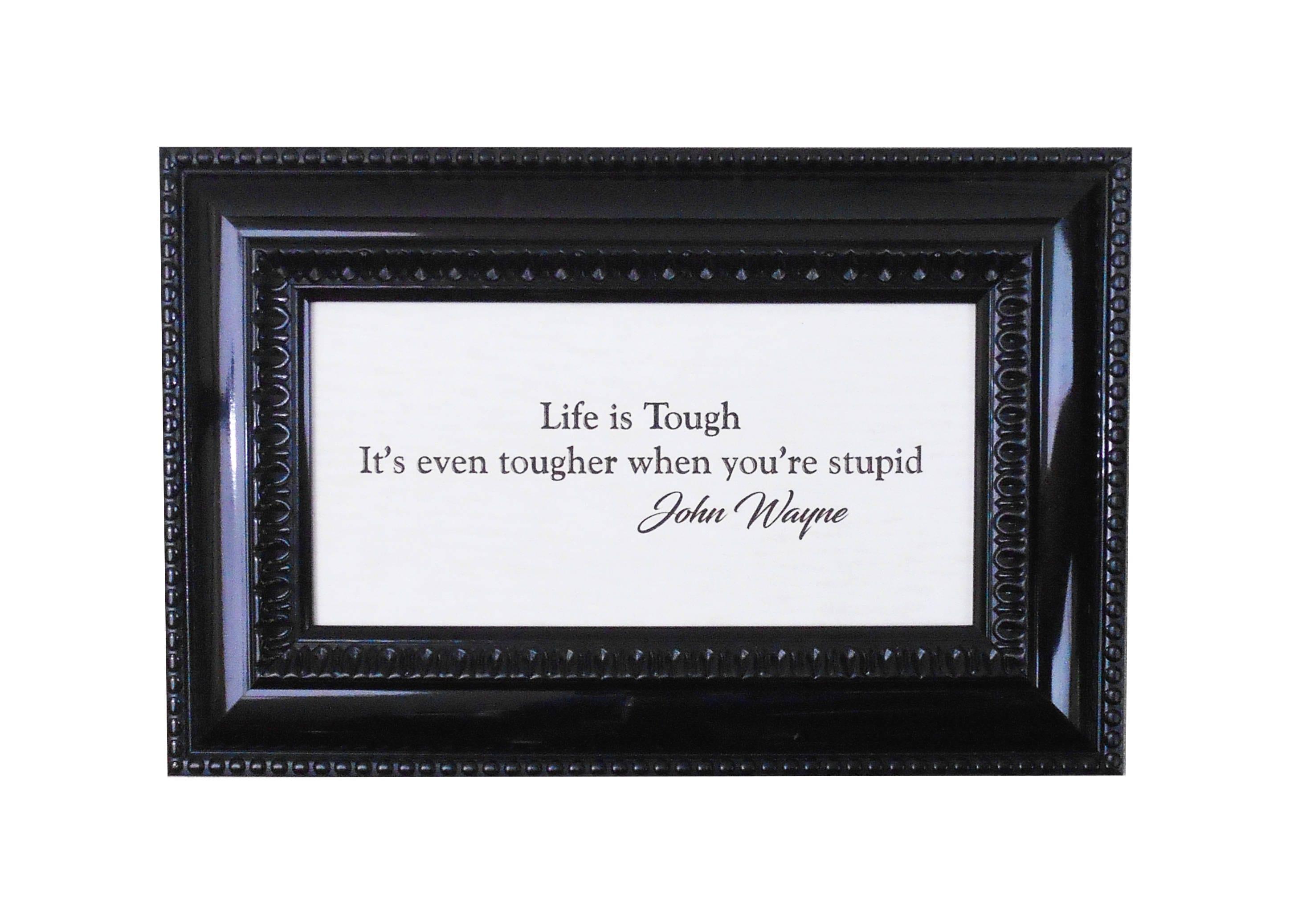 John Wayne Quote Life Is Hard John Waynechristmas Giftthe Duke Life Is Toughgift For