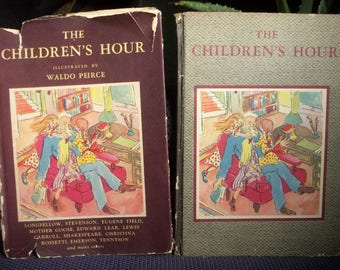 The Children's Hour, Illustrated by Waldo Peirce, Vintage Hardcover Childrens Antique Picture Book, Poems Poetry, 1944, Scarce
