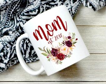 Mom Established Coffee Mug - New Mom Gift - Mother's Day Gift - Mom Coffee Mug - Gift For Wife