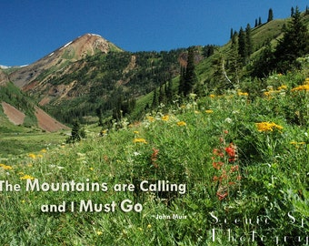 The Mountains Are Calling, John Muir, Poster, Summer, Rocky Mountain, Colorado, Crested Butte - Fine Art Poster Digital Download