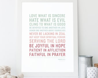 Bible Verse Art  -  Romans 12:9-12 - Scripture Print