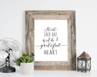 Start Each Day With a Grateful Heart Art Print, Inspirational Wall Art, Grateful Sign, Calligraphy Print, Inspiring Wall Art, Quote Print