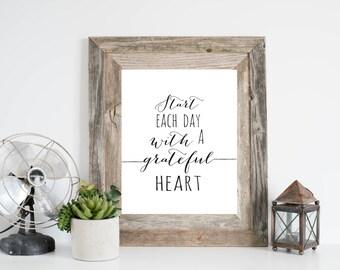 Beautiful Start Each Day With A Grateful Heart Art Print, Inspirational Wall Art,  Grateful Sign, Calligraphy Print, Inspiring Wall Art, Quote Print