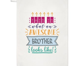 This Is What An Awesome Brother Looks Like Tea Towel Dish Cloth