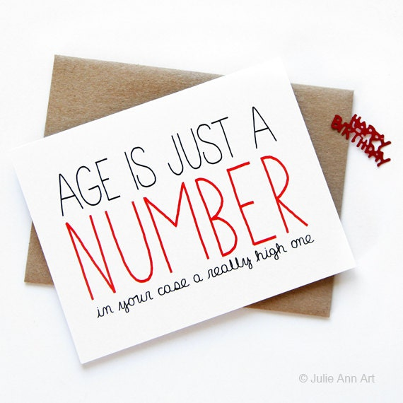Funny birthday card age is just a number description funny birthday card bookmarktalkfo Gallery