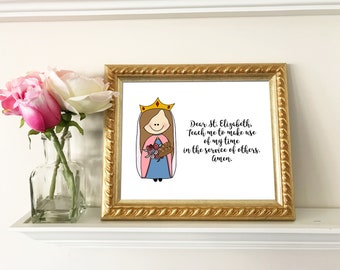 St. Elizabeth of Hungary Catholic Quote, Catholic Print, Baptism First Communion Confirmation gift digital download Catholic Printable Saint