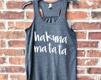 Hakuna Matata Tank, Hakuna Matata, Animal Kingdom, Disney Inspired Adult Shirt, Disney Family Shirts, Dole Whip Shirt, Disney Dole Whip