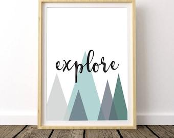 Explore Nursery Print, Explore Art Print, Explore Nursery Art, Explorer Art Print, Explore Decor, Explore Print, Mountains Print Geometric