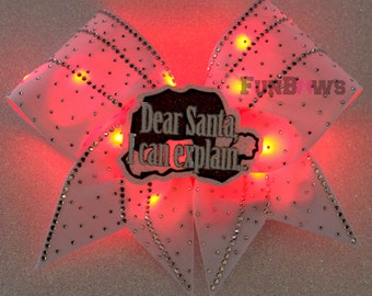 Dear Santa I Can Explain... LED Light up Glo Bow with Rhinestones and a 3-D cutout by FunBows !