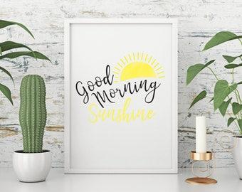 Good Morning Sunshine - print