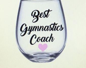 Gymnastics Teacher gift. Gymnastics Teacher wine glass. Gymnastics coach gift. Gymnastics coach wine glass.