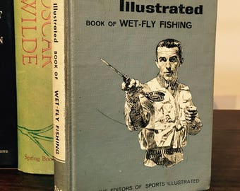 Illustrated, 1st, Sports Illustrated Book of WET-FLY FISHING