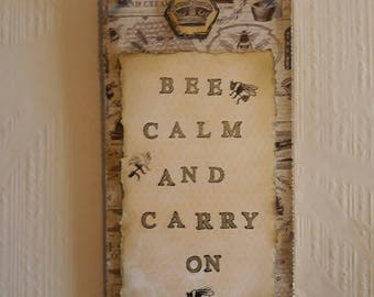 Bee Calm and Carry on Plaque Gift Bees Quote Inspiration