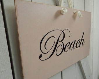 Beach Sign - Hand Made Sign - Beach House Sign - Shabby Pink Sign - Wood Sign - Edwardian Script