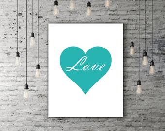 Tiffany Blue Love Wall Decor, Heart Print, Tiffany Blue Art, Love Wall Art, Heart Wall Decor, Love Print, Wall Art, INSTANT DOWNLOAD