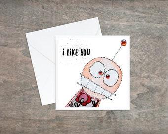 I Like You - Valentines Card