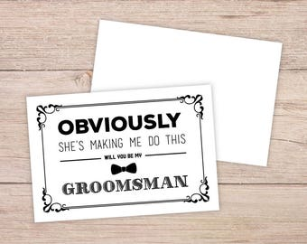 Will You Be My Groomsman Card, Will You be My Groomsman, Will You Be My , groomsman Card, obviously