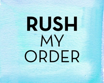 Rush My Order / Printable DIY / *Digital Design