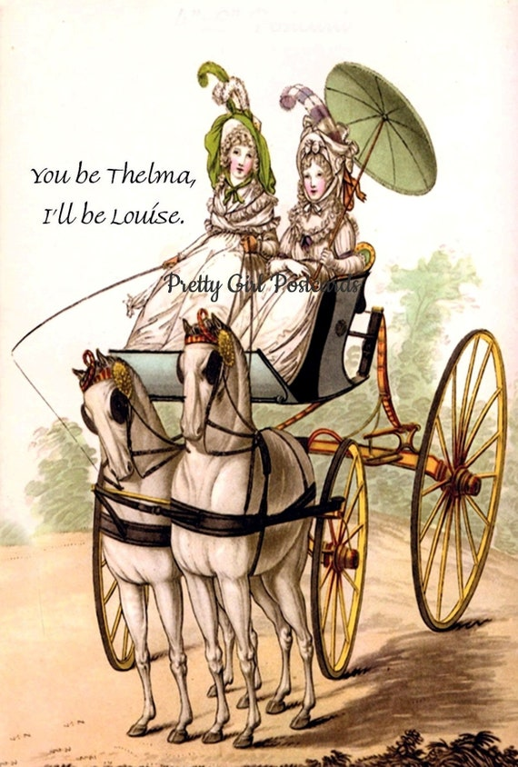 "Thelma & Louise Post Card Marie Antoinette Card ""You Be Thelma, I'll Be Louise"" Feminist Strong Women Pretty Girl Postcards"