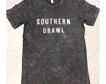 """Super Thin & Soft """"Southern Drawl"""" Tshirt"""