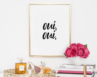 Dorm Decor, quotes, home decor, printable, art, inspirational quote, motivational quote, oui oui, typography, office decor, dorm decor,