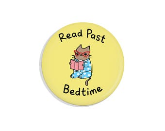 Book Lover Gift Cute Magnet Read Past Bedtime Cute Cat Pin Bookworm Gift  Bookworm Pin Badge Pinback Button Book Lover Magnet