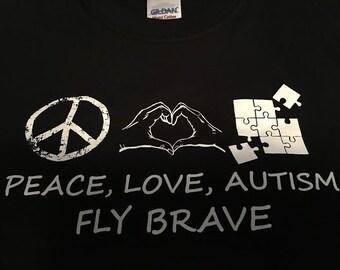 Peace Love Autism - Fly Brave unisex t-shirt