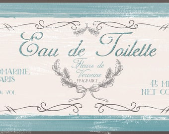 Eau de Toilette French Bath Sign, Distressed Shabby Chic Style , Vintage French bath,Rustic Bath Sign