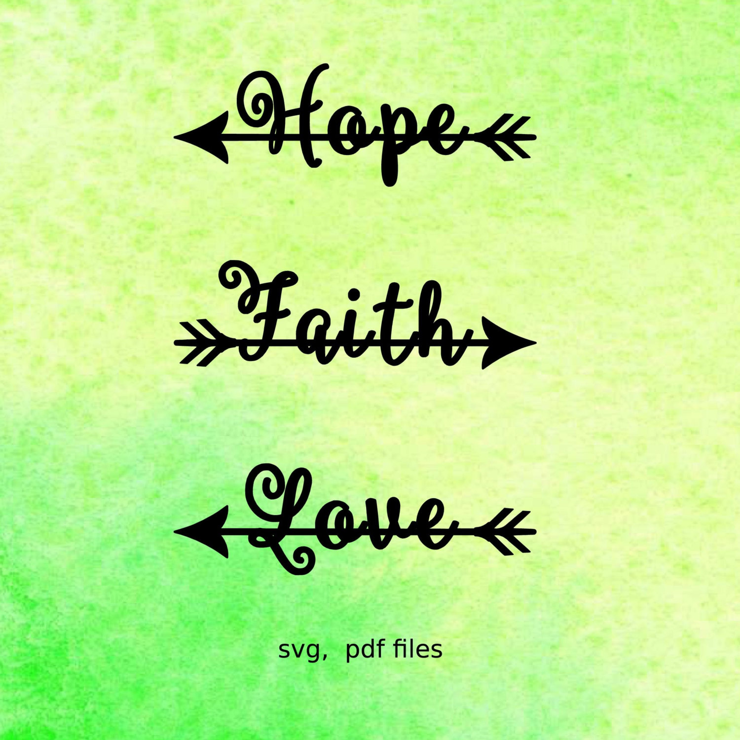 Inspirational Quotes About Faith And Love Hope Faith Love Svg Files Vector Files For Silhouette Svg