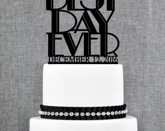 Best Day Ever Custom Wedding Topper Monogram Cake Topper Acrylic Cake Topper Wedding Day Bridal Shower Gift Chicago Factory Bridal - (T317)