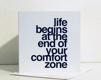Life begins at the end of your comfort zone - Quotes - Greeting Card - Positive - Inspirational