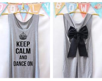 Keep calm and dance on Premium Tank with Bow : Workout Shirt - Keep Calm Shirt - Tank Top - Razor Back Tank - Bow tank top - Dance shirt