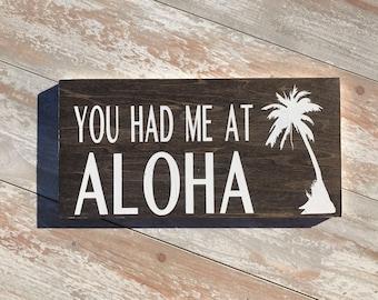 you had me at ALOHA/aloha/hawaii/palm tree/rustic/beach/beachy sign