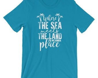 Where The Sea Meets The Land - Vacation Beach Summer Holidays Relaxation Gift T-Shirt