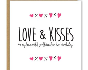 Girlfriend birthday etsy girlfriend birthday card love and kisses to my beautiful girlfriend greetings card bookmarktalkfo Choice Image