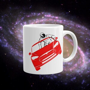 Tesla Starman Mug, SpaceX Fan Mug, Elon Musk Fanboy, Gift for Science Nerds, Star Man Coffee Mug, David Bowie Astronaut, Tesla Roadster