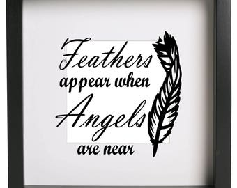 Feathers appear when angels are near Box Frame Vinyl Sticker Only Ribba Box Frame