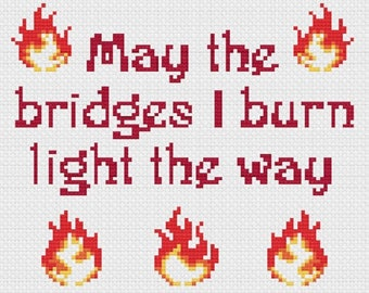 Burning Bridges - Cross Stitch Pattern - Instant Download