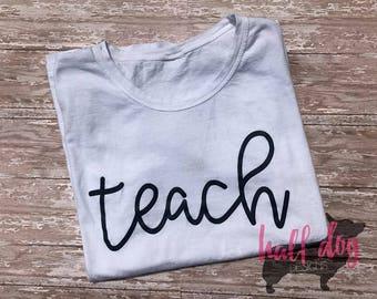 Teach Teacher Tee